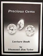Precious Gems Lecture Book (Diamond Jim Tyler)