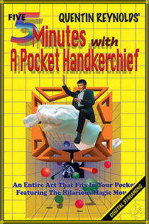 Five Minutes With A Pocket Handkerchief Video (Quentin Reynolds)