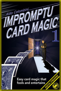 Impromptu Card Magic #1 Video (Aldo Colombini)