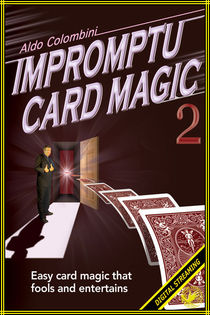 Impromptu Card Magic #2 Video (Aldo Colombini)