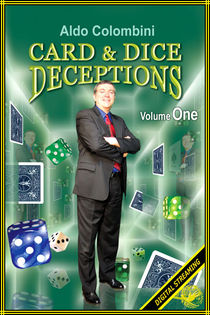 Card & Dice Deceptions Volume #1 Video (Aldo Colombini)