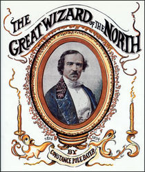 Great Wizard Of The North (John Henry Anderson)
