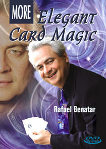 More Elegant Card Magic DVD (Rafael Benatar)