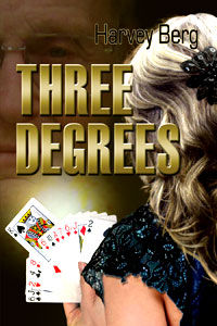 Three Degrees (Harvey Berg)