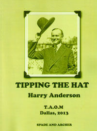 Tipping The Hat TAOM Edition (Harry Anderson-Autographed)