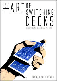 Art Of Switching Decks Book & DVD (Roberto Giobbi)