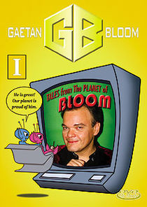 Tales From The Planet Of Bloom #1 DVD (Gaetan Bloom)