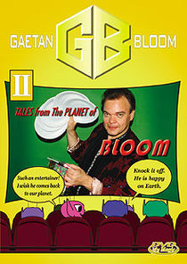 Tales From The Planet Of Bloom #2 DVD (Gaetan Bloom)