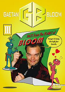 Tales From The Planet Of Bloom #3 DVD (Gaetan Bloom)