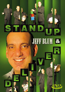 Stand Up & Deliver DVD (Jeff Blum)