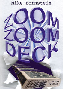 Zoom Zoom Deck (Mike Bornstein)
