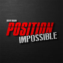 Position Impossible (Brent Braun)