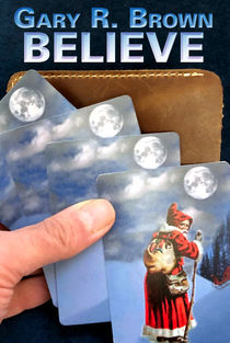 Believe (Gary R. Brown)