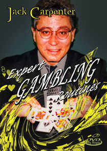Expert Gambling Routines DVD (Jack Carpenter)