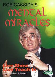 Mental Miracles DVD (Bob Cassidy)