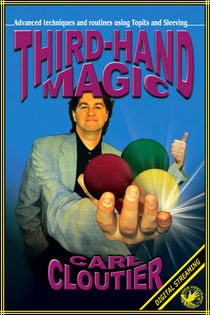 Third-Hand Magic Video (Carl Cloutier)