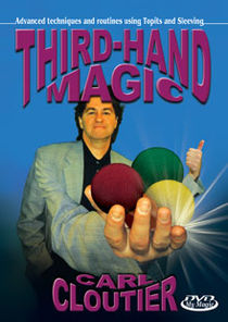 Third-Hand Magic DVD (Carl Cloutier)
