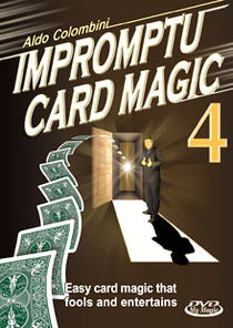 Impromptu Card Magic #4 DVD (Aldo Colombini)