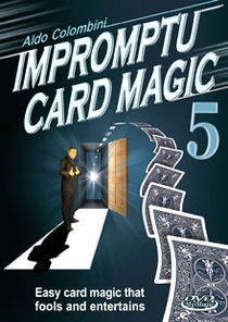 Impromptu Card Magic #5 DVD (Aldo Colombini)
