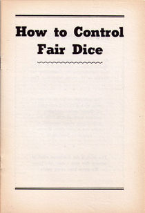 How To Control Fair Dice