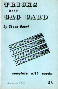 Tricks With Gag Card (Steve Dacri)