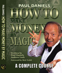 How To Make Money By Magic: Collectors Edition