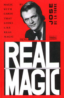 Real Magic (José de la Torre)