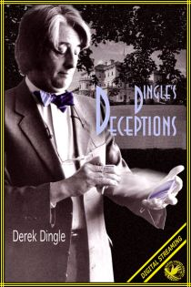 Dingle's Deceptions Video (Derek Dingle)