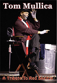 A Tribute To Red Skelton (Tom Mullica)