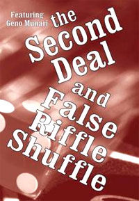 Second Deal And False Riffle Shuffle (Geno Munari)