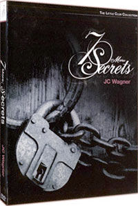 7 More Secrets (J.C. Wagner)