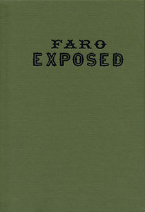 Faro Exposed (Alfred Trumble)