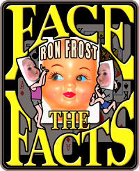 Face The Facts (Ron Frost)