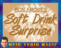 Soft Drink Surprise (Ron Frost)