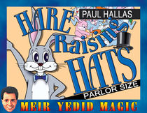 Hare Raising Hats: Parlor Size (Paul Hallas)