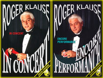 Roger Klause In Concert & Encore Performance Video Set