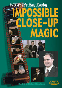 Impossible Close-Up Magic DVD (Ray Kosby)
