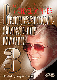 Professional Close-Up Magic #3 DVD (Michael Skinner)