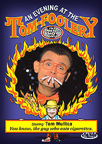 An Evening At The Tom-Foolery DVD (Tom Mullica)