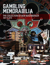 Gambling Memorabilia: The Collection Of Bob Rosenberger