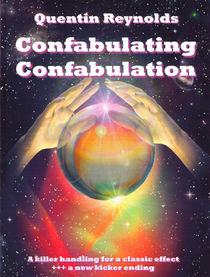 Confabulating Confabulation (Quentin Reynolds)