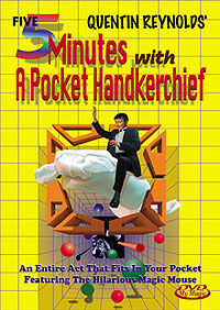Five Minutes with a Pocket Handkerchief DVD (Quentin Reynolds)