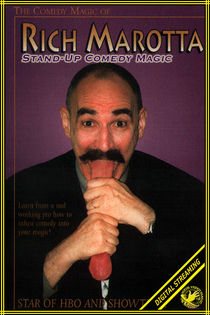 Stand-Up Comedy Magic (Rich Marotta)