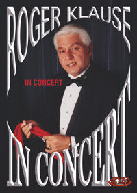 In Concert DVD (Roger Klause)