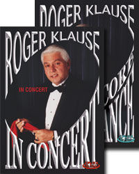Roger Klause In Concert And Encore Performance DVD Set