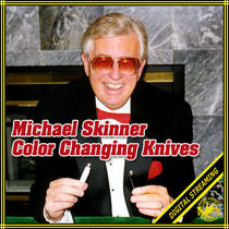 Color Changing Knives Video (Michael Skinner)