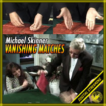 Vanishing Matches Video (Michael Skinner)
