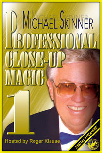 Professional Close-Up Magic #1 Video (Michael Skinner)