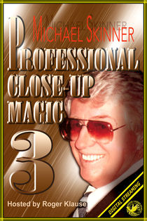 Professional Close-Up Magic #3 Video (Michael Skinner)