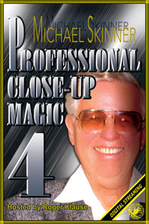 Professional Close-Up Magic #4 Video (Michael Skinner)